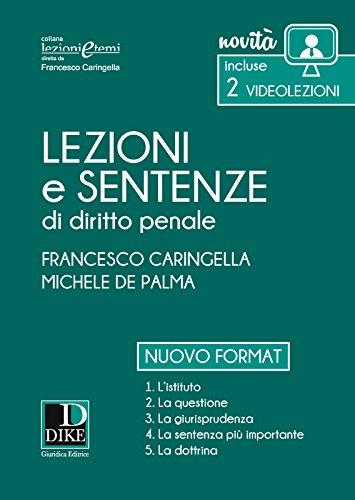 Lezioni e sentenze di diritto penale 2017. Con Contenuto digitale per download e accesso on line
