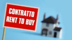 Nuove forme di vendita immobiliare: il rent to buy e la sua regolamentazione legislativa