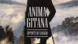 Anima Gitana – appunti di viaggio di Salvatore Romano